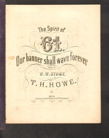 1861 Spirit Of 61 Our Banner Shall Wave Forever W W Story T H Howe