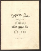 1865 Departed Days Louis ca1865 Brigade Serenade Band L Louis