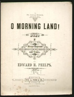 1878 O Morning Land Edward H Phelps